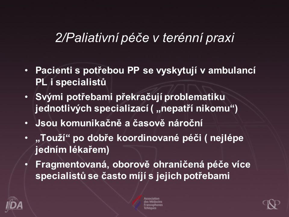 2/Paliativní péče v terénní praxi