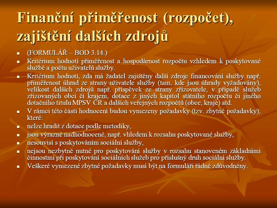 Finanční přiměřenost (rozpočet), zajištění dalších zdrojů