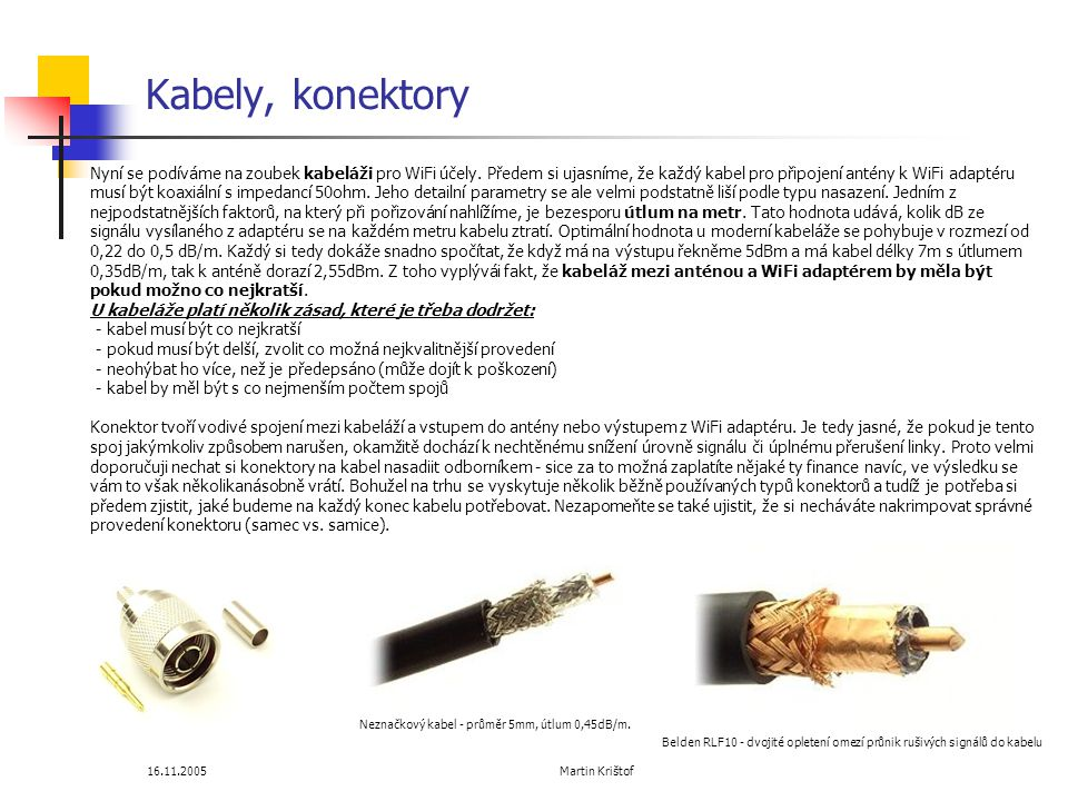 Kabely, konektory
