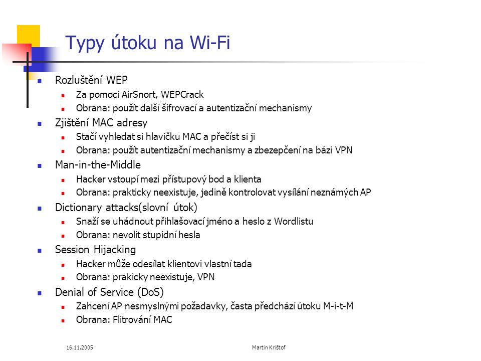Typy útoku na Wi-Fi Rozluštění WEP Zjištění MAC adresy