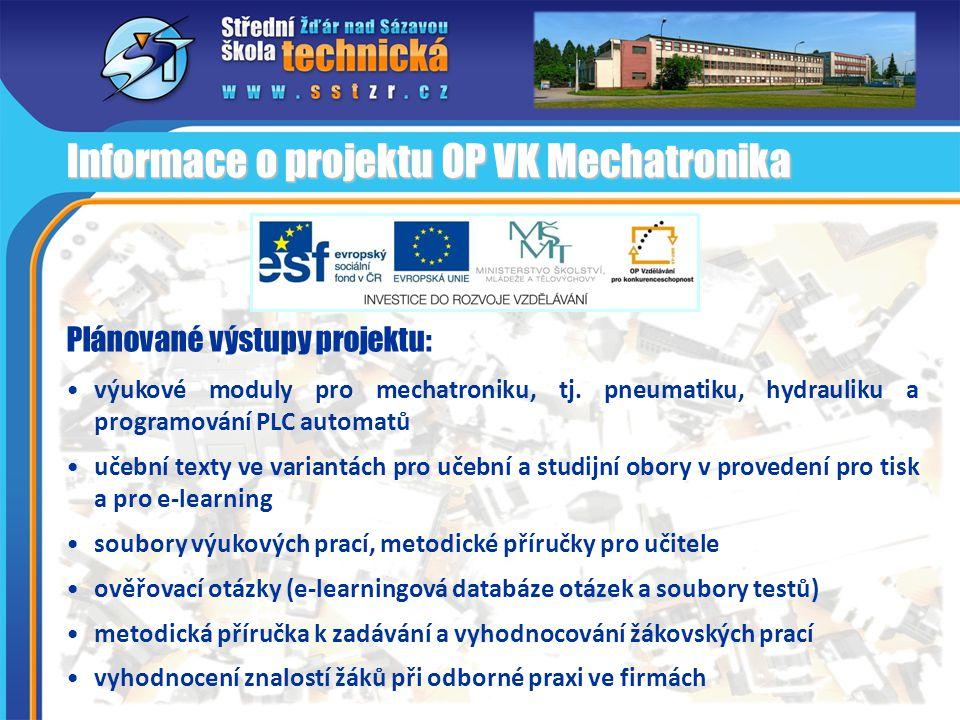 Informace o projektu OP VK Mechatronika