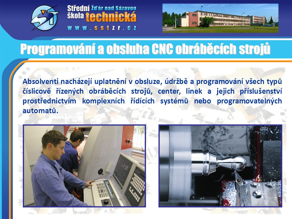 Programování a obsluha CNC obráběcích strojů