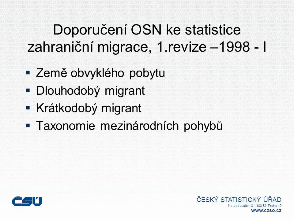 Doporučení OSN ke statistice zahraniční migrace, 1.revize –1998 - I