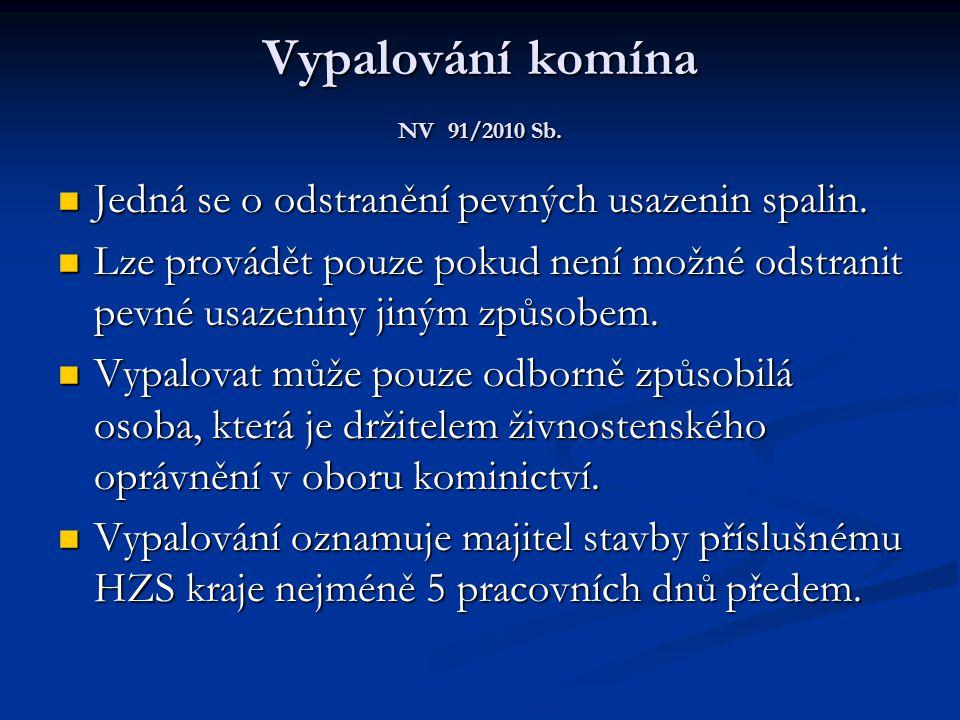 Vypalování komína NV 91/2010 Sb.