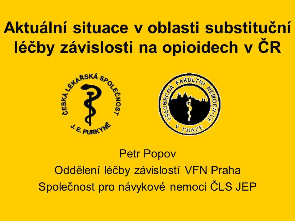 Aktuální situace v oblasti substituční léčby závislosti na opioidech v ČR