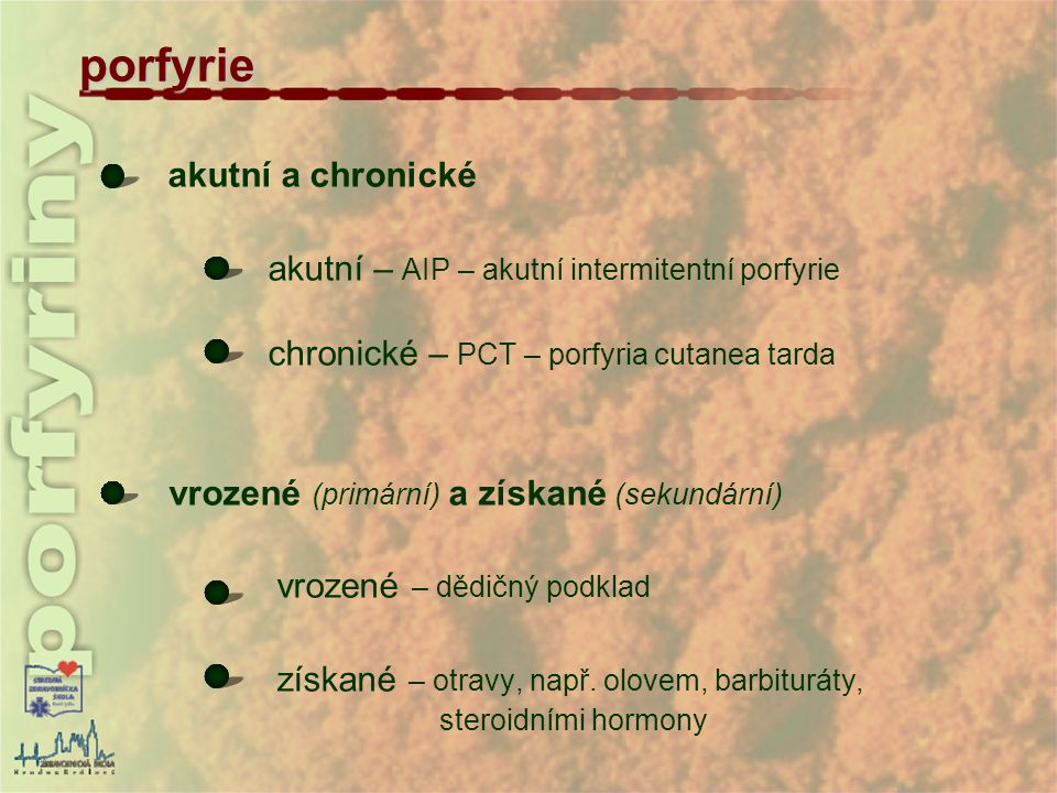 porfyrie akutní a chronické