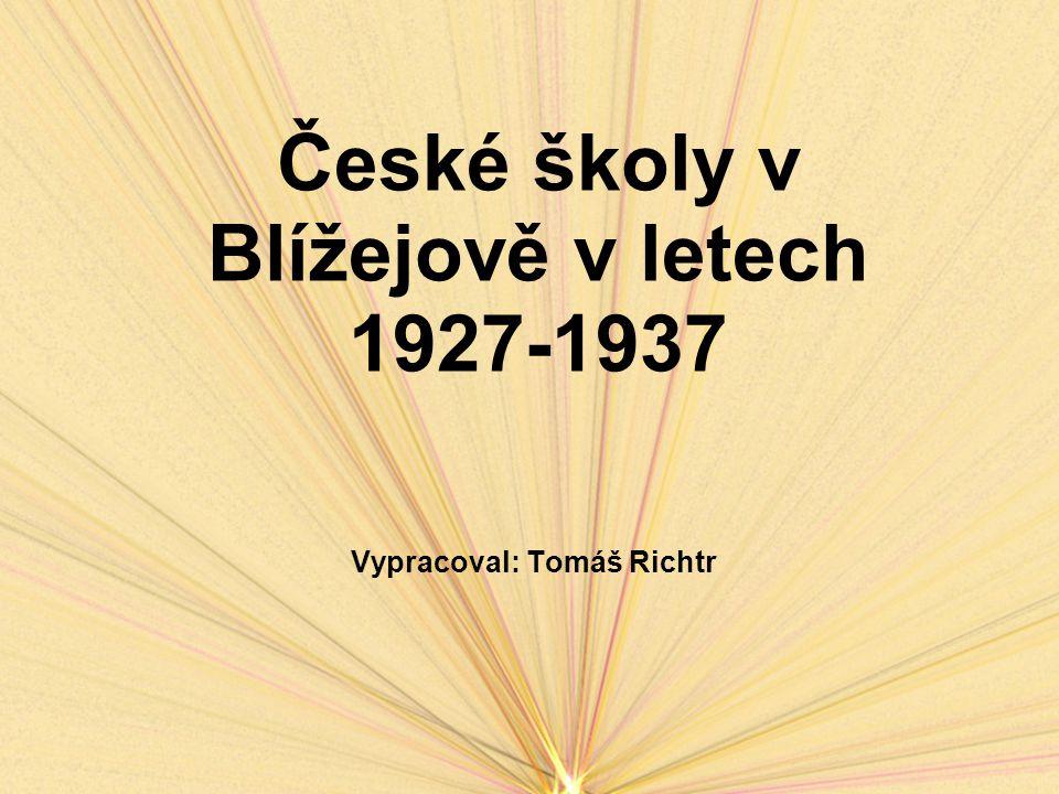 České školy v Blížejově v letech 1927-1937