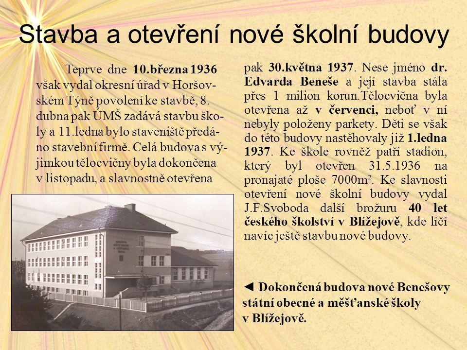 Stavba a otevření nové školní budovy