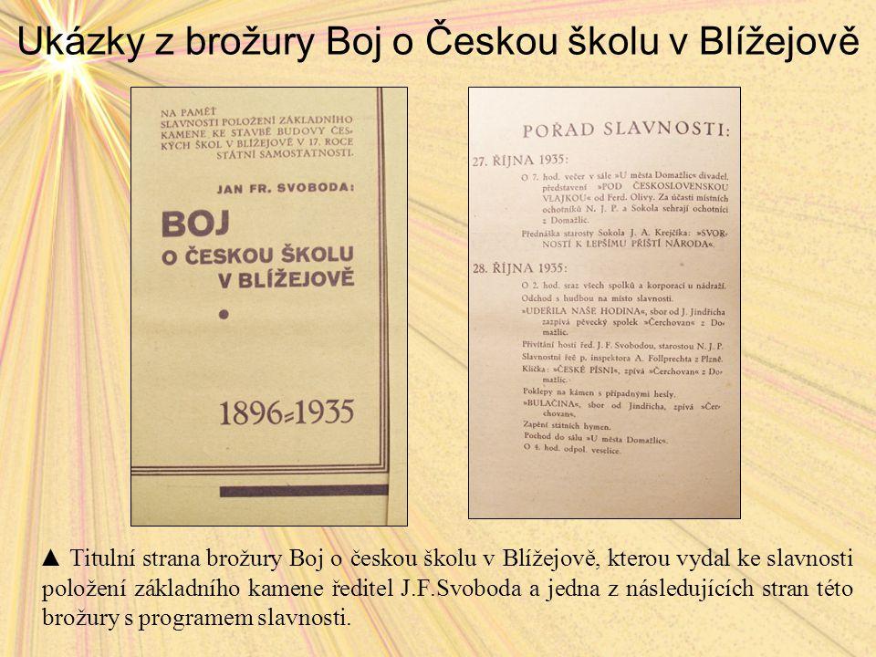 Ukázky z brožury Boj o Českou školu v Blížejově