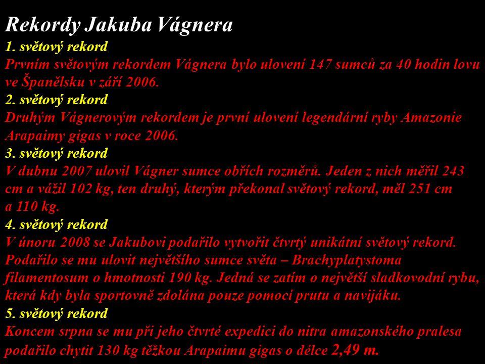 Rekordy Jakuba Vágnera