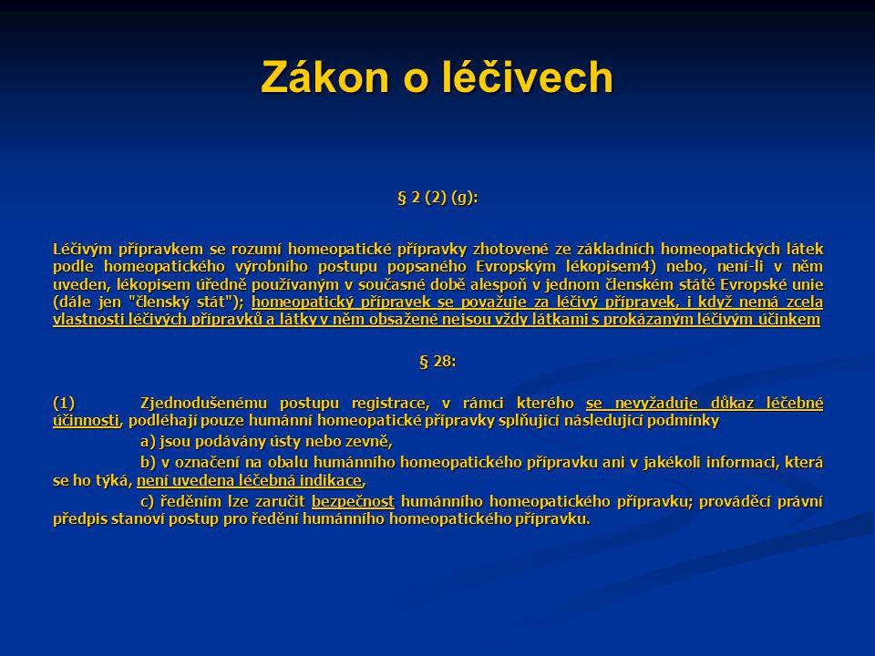 Zákon o léčivech § 2 (2) (g):