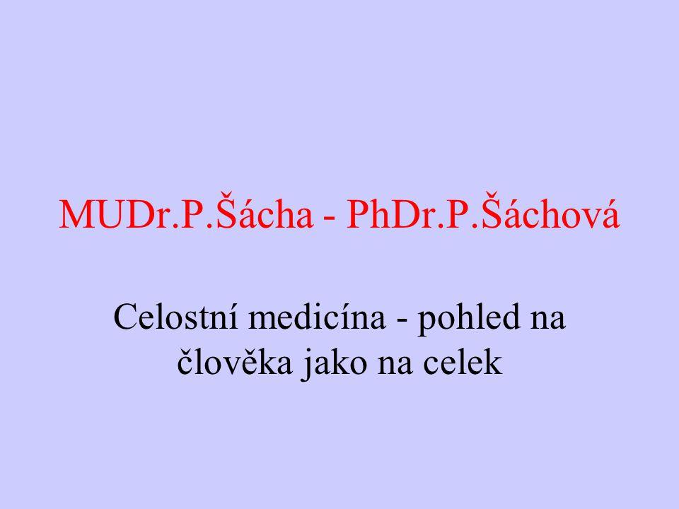 MUDr.P.Šácha - PhDr.P.Šáchová