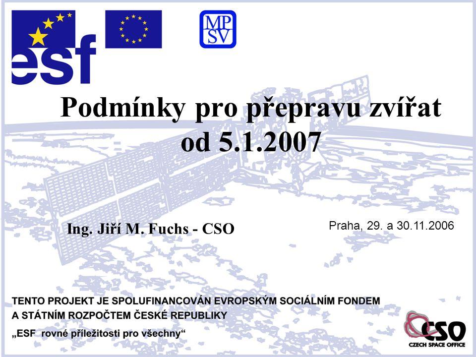 Podmínky pro přepravu zvířat od 5.1.2007