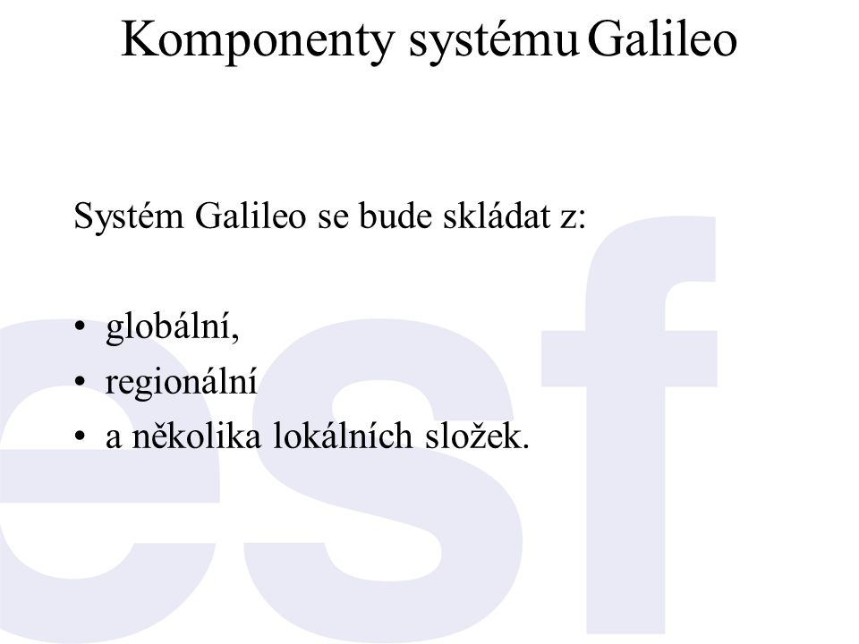 Komponenty systému Galileo