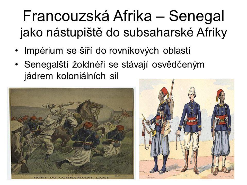 Francouzská Afrika – Senegal jako nástupiště do subsaharské Afriky