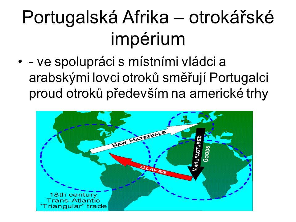 Portugalská Afrika – otrokářské impérium