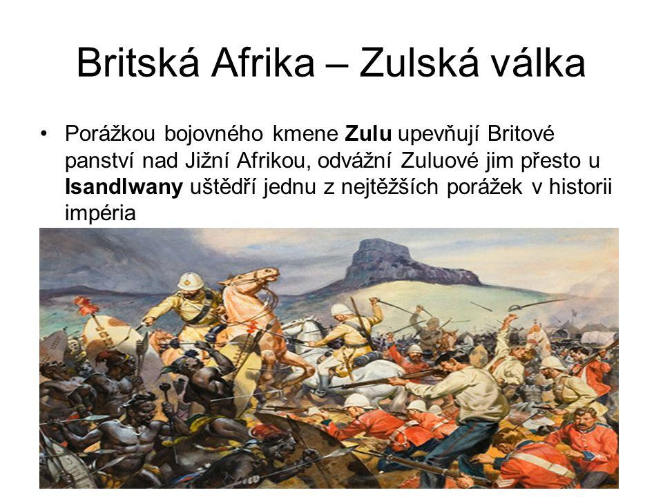 Britská Afrika – Zulská válka