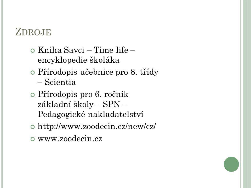 Zdroje Kniha Savci – Time life – encyklopedie školáka
