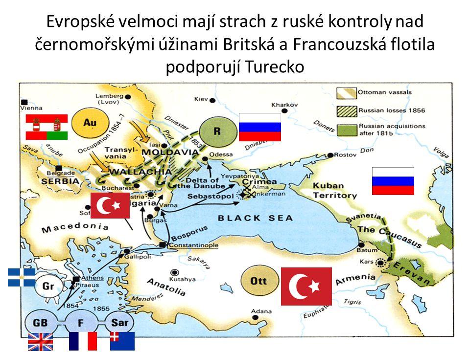 Evropské velmoci mají strach z ruské kontroly nad černomořskými úžinami Britská a Francouzská flotila podporují Turecko