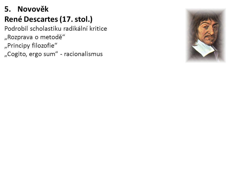 Novověk René Descartes (17. stol.)