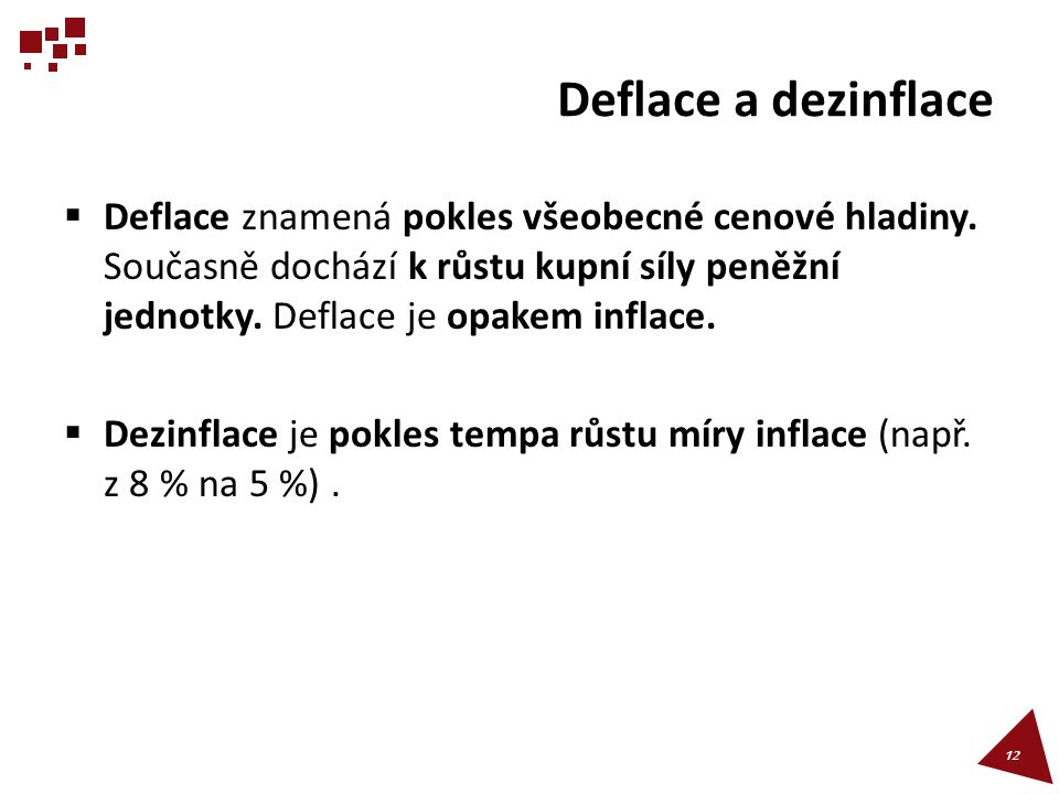 Deflace a dezinflace