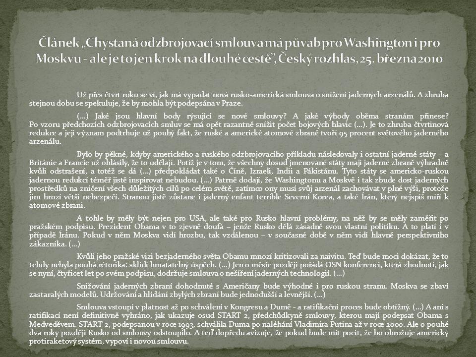 """Článek """"Chystaná odzbrojovací smlouva má půvab pro Washington i pro Moskvu - ale je to jen krok na dlouhé cestě , Český rozhlas, 25. března 2010"""