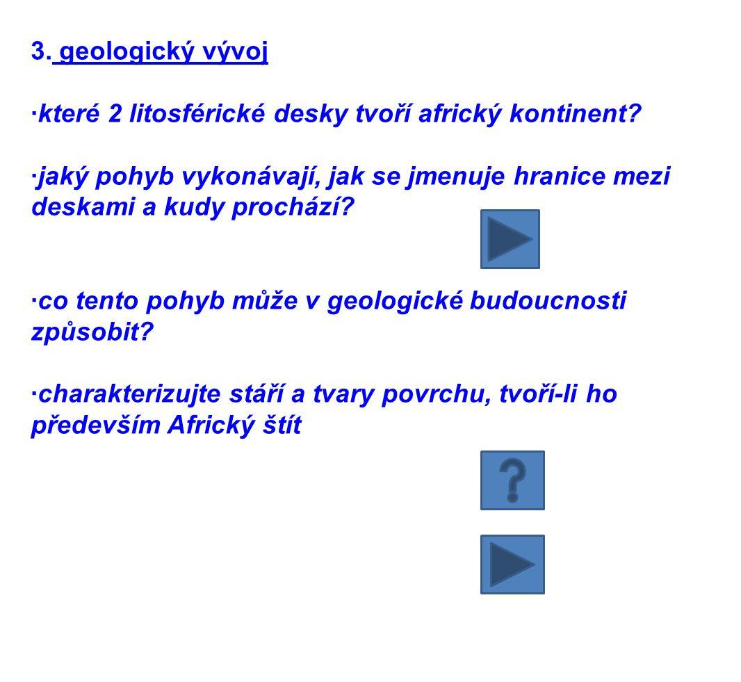 3. geologický vývoj ·které 2 litosférické desky tvoří africký kontinent