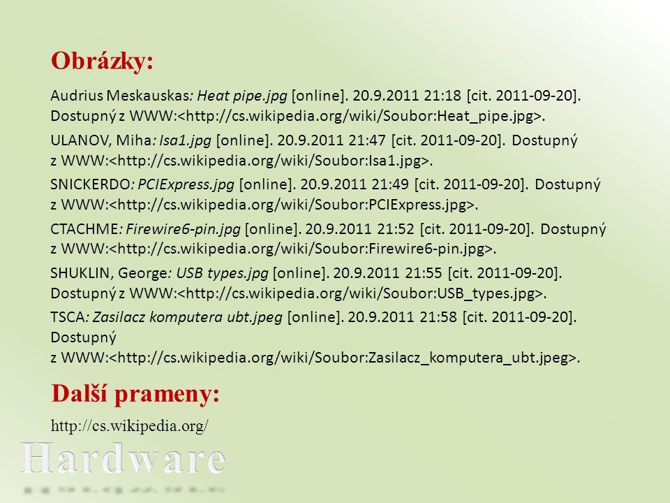 Hardware Obrázky: Další prameny: