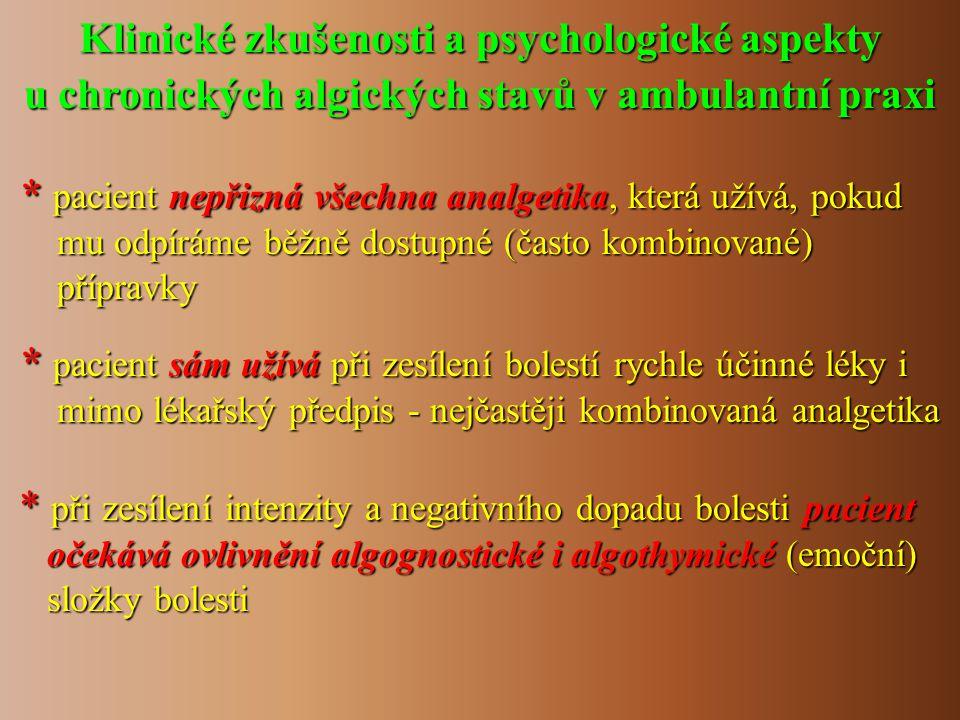 Klinické zkušenosti a psychologické aspekty