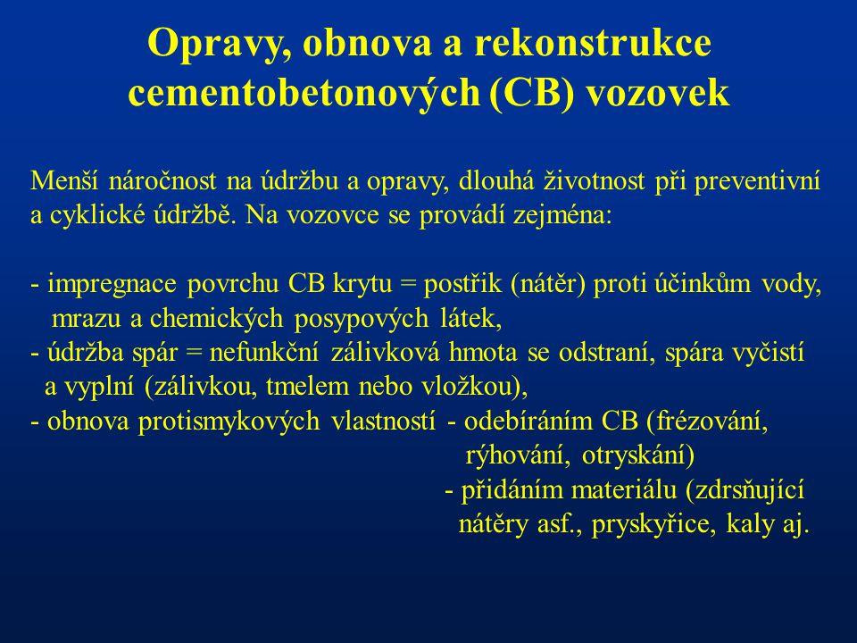 Opravy, obnova a rekonstrukce cementobetonových (CB) vozovek