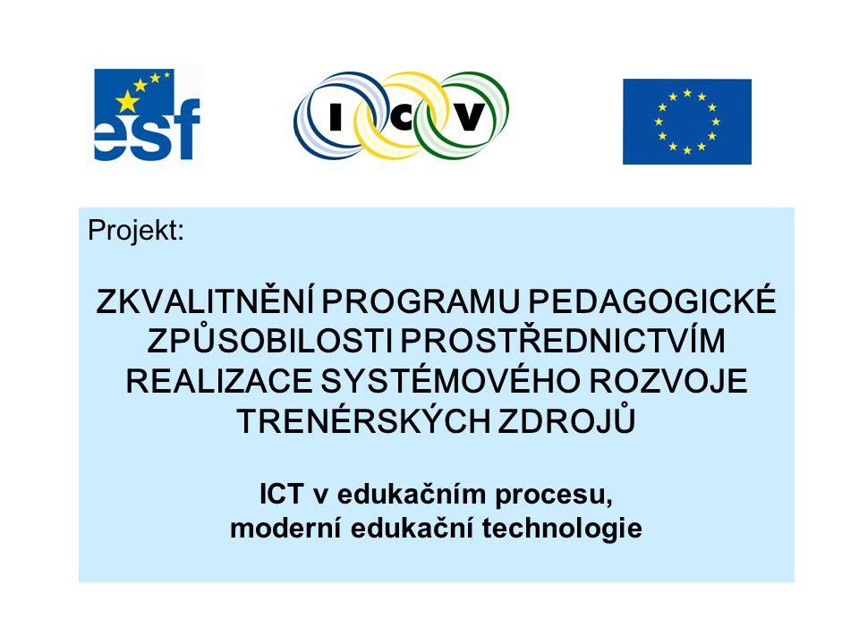 ICT v edukačním procesu, moderní edukační technologie