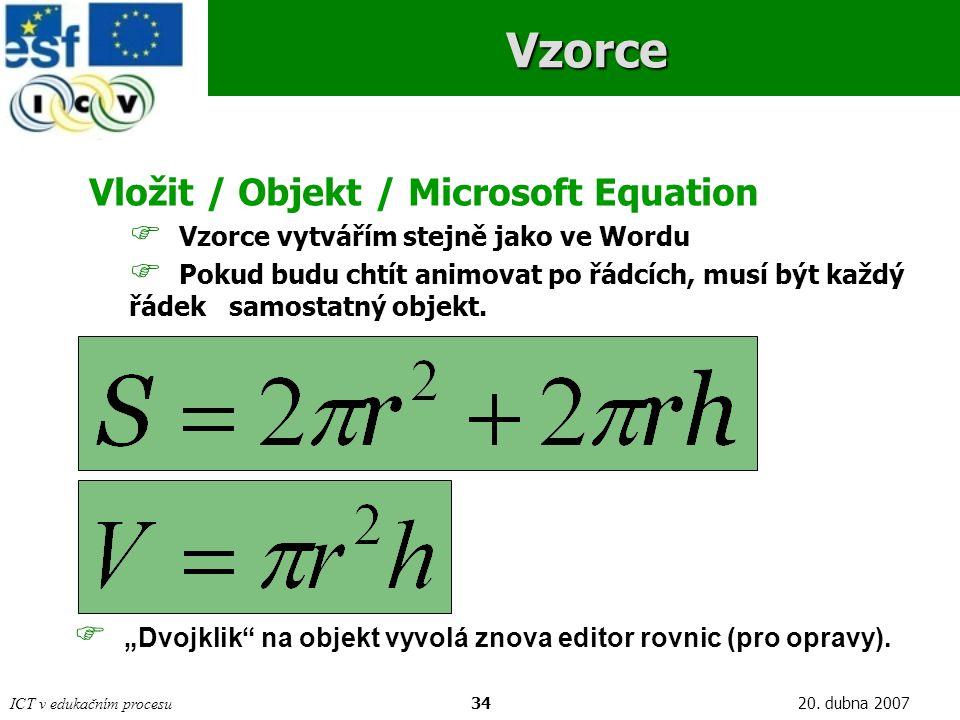 Vzorce Vložit / Objekt / Microsoft Equation