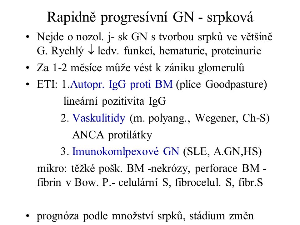 Rapidně progresívní GN - srpková