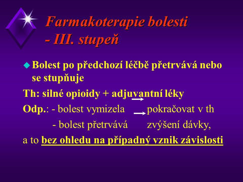 Farmakoterapie bolesti - III. stupeň