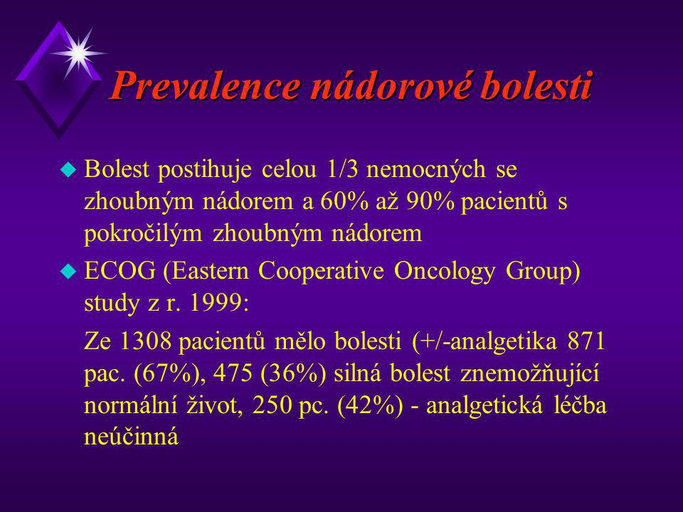 Prevalence nádorové bolesti