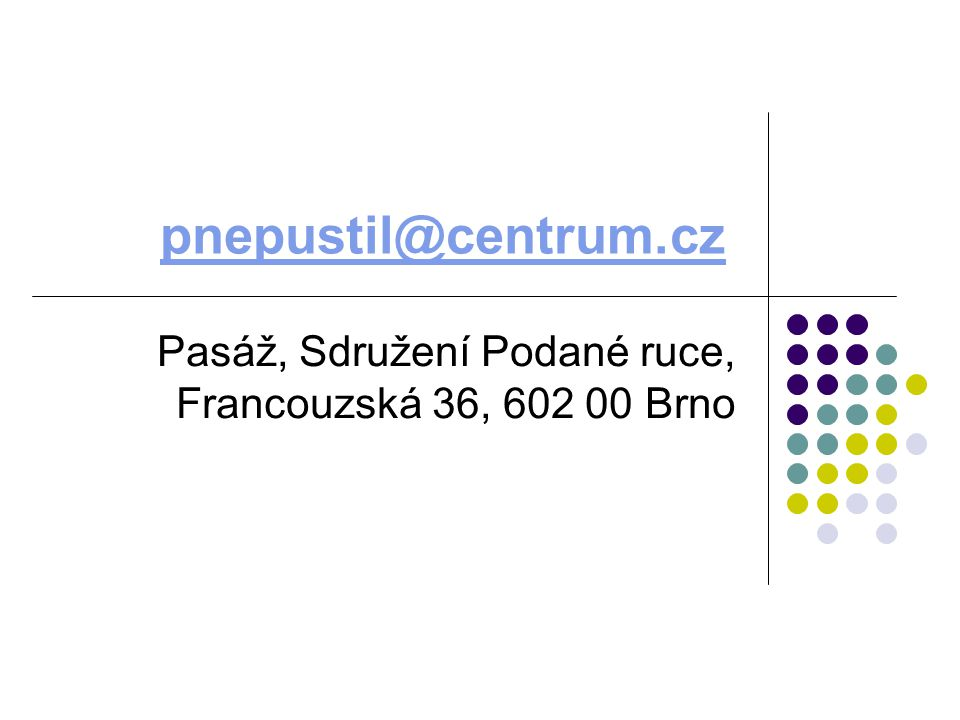 Pasáž, Sdružení Podané ruce, Francouzská 36, 602 00 Brno