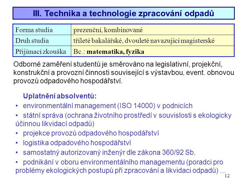 III. Technika a technologie zpracování odpadů