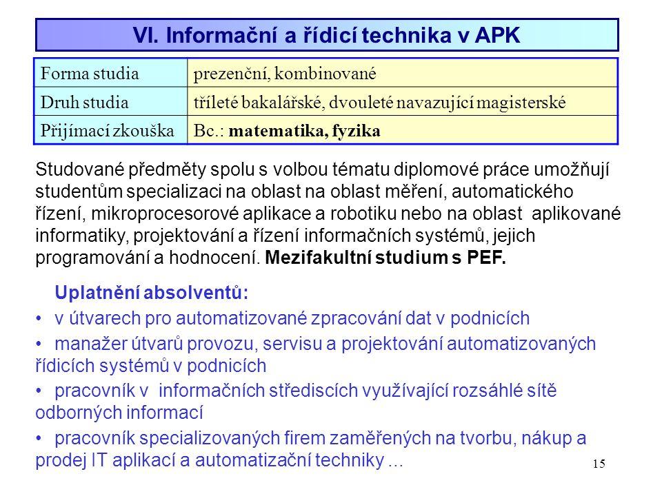 VI. Informační a řídicí technika v APK