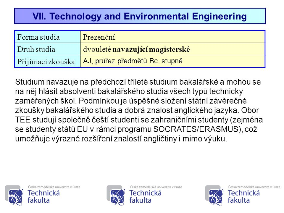 VII. Technology and Environmental Engineering