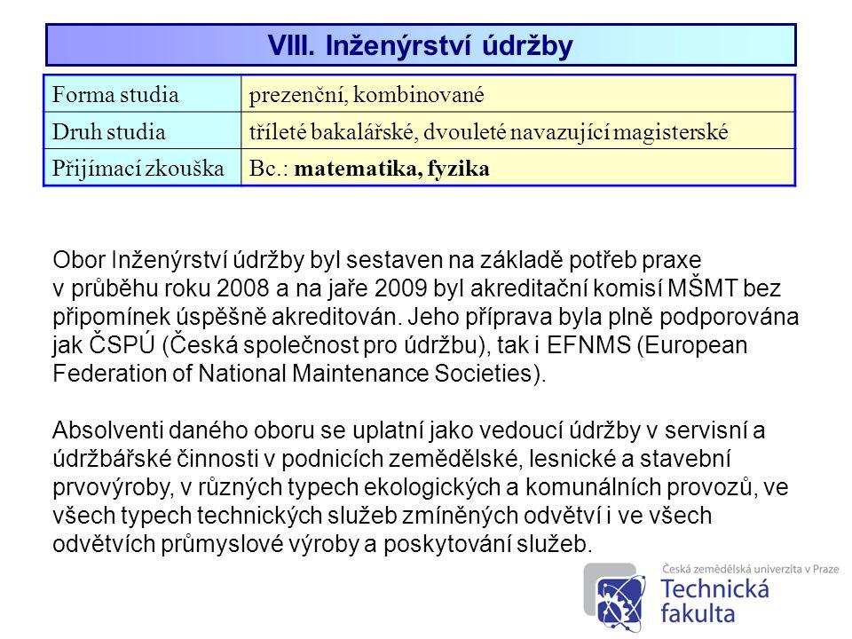 VIII. Inženýrství údržby