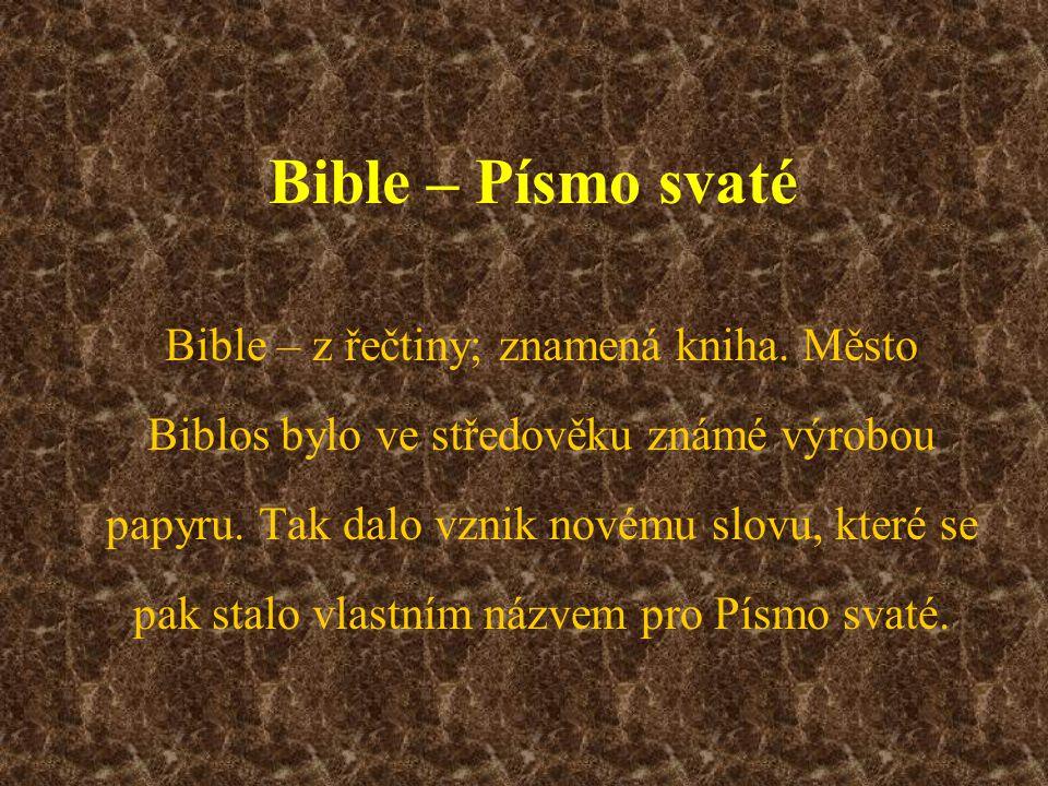 Bible – Písmo svaté