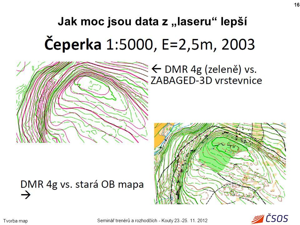 """Jak moc jsou data z """"laseru lepší"""