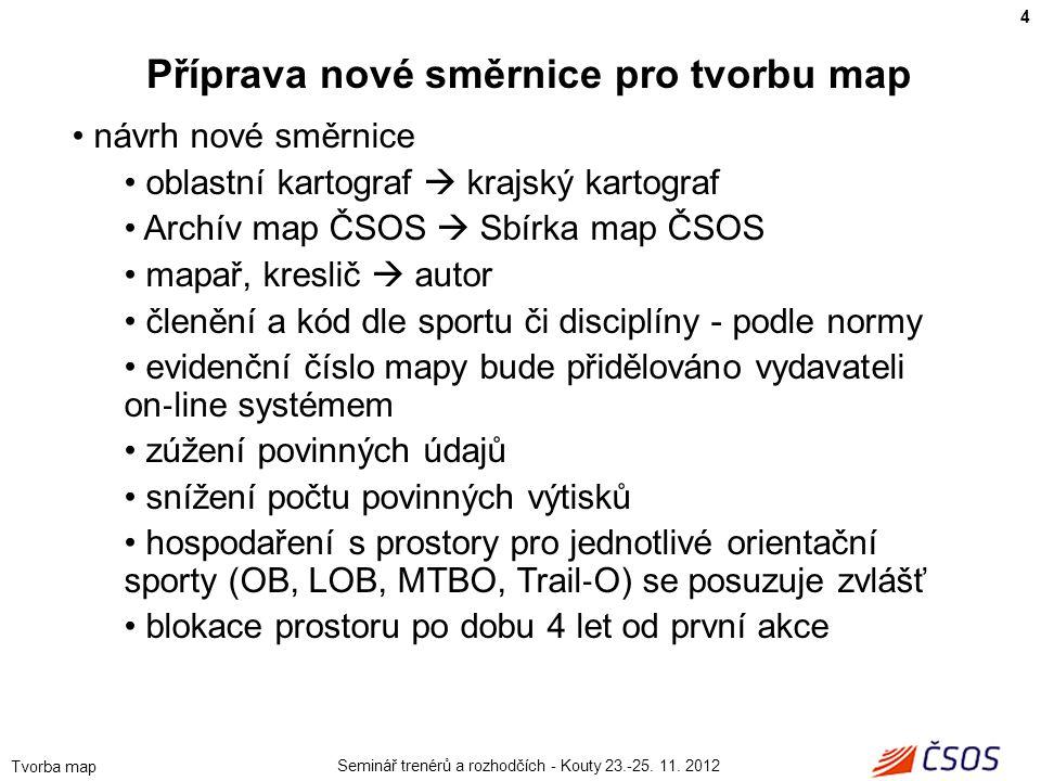 Příprava nové směrnice pro tvorbu map