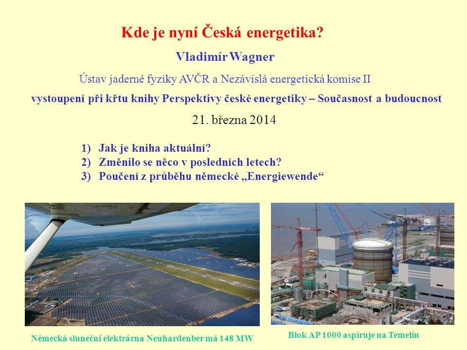 Ústav jaderné fyziky AVČR a Nezávislá energetická komise II