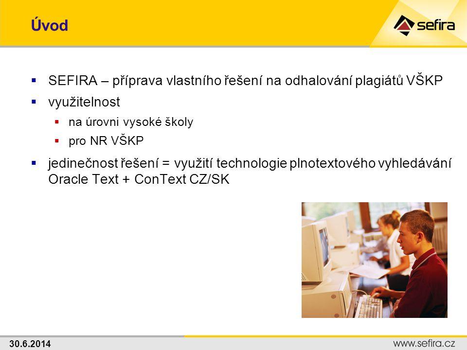 Úvod SEFIRA – příprava vlastního řešení na odhalování plagiátů VŠKP