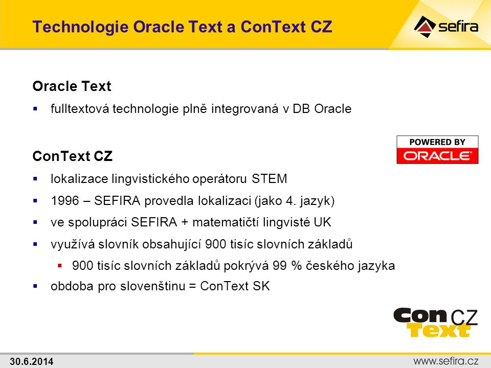 Technologie Oracle Text a ConText CZ