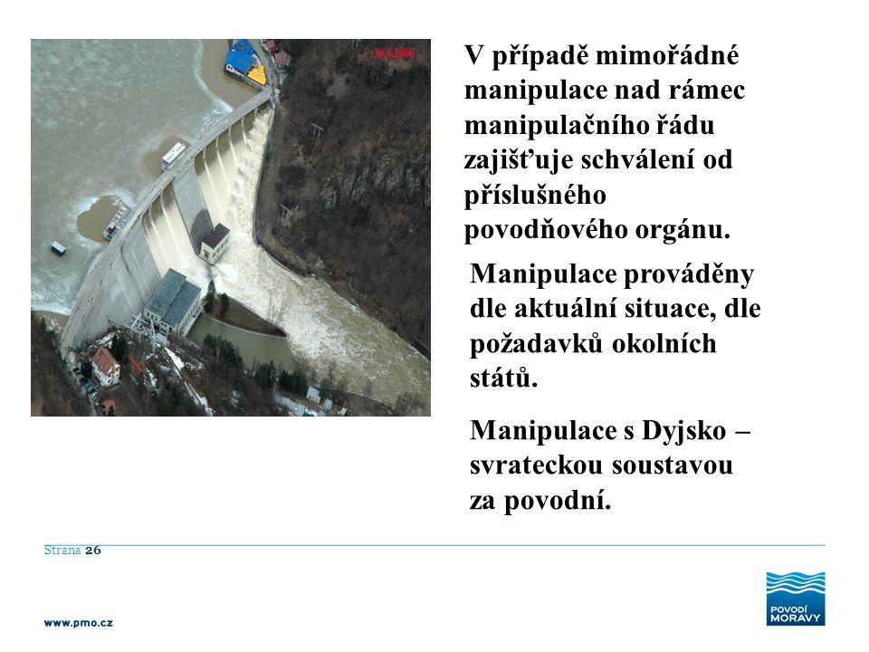 Manipulace s Dyjsko – svrateckou soustavou za povodní.