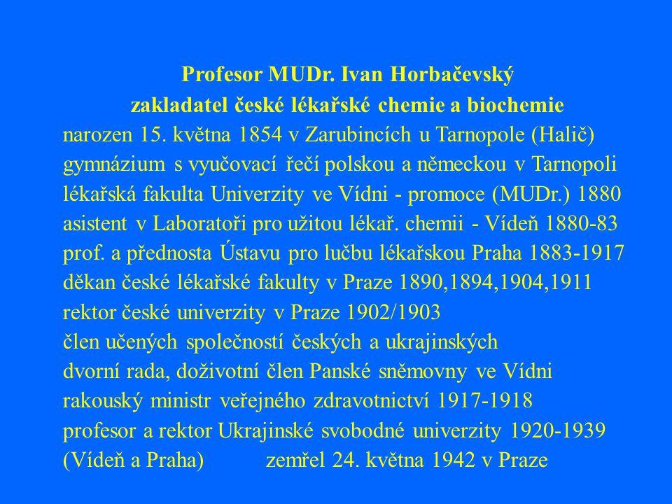 Profesor MUDr. Ivan Horbačevský