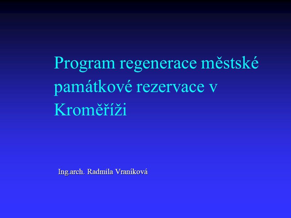 Program regenerace městské památkové rezervace v Kroměříži