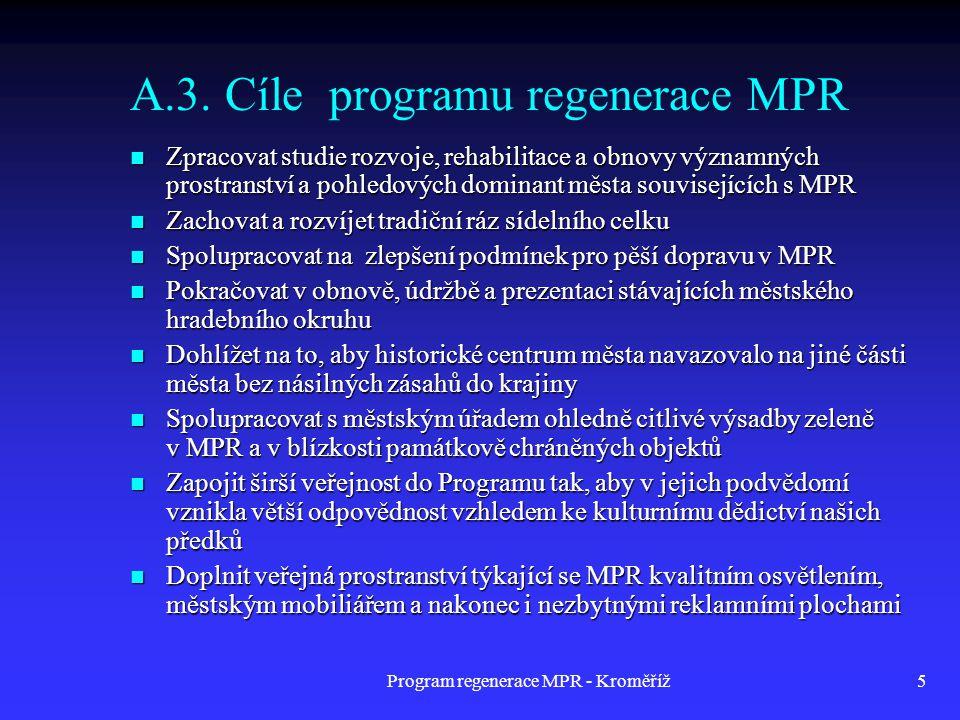 A.3. Cíle programu regenerace MPR